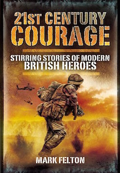 21st Century Courage: Stirring Stories of Modern British Heroes