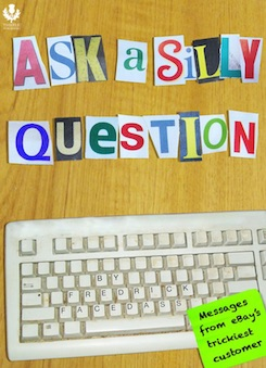 Ask a Silly Question