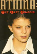 Athina: The Last Onassis