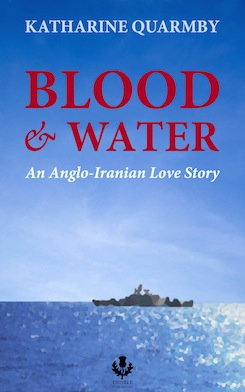 Blood & Water: An Anglo-Iranian Love Story