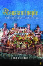 Constantinople: The Last Great Siege