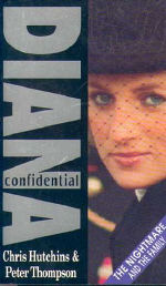 Diana Confidential: Written with Chris Hutchins