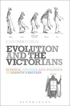 Evolution and the Victorians: Science, Culture and Politics in Darwin's Britain