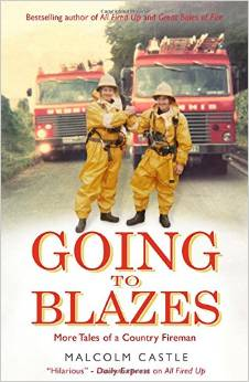 Going to Blazes?: Further Tales of a Country Fireman