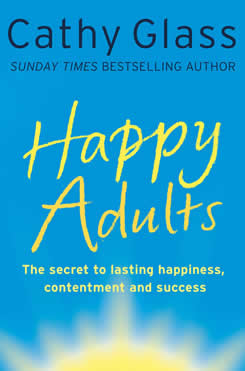 Happy Adults: The Secret to Lasting Happiness and Contentment