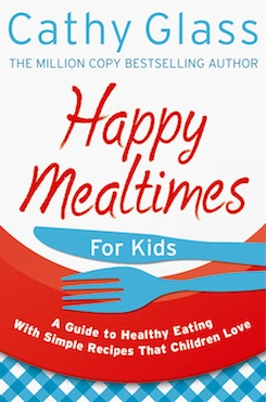 Happy Mealtimes - for Kids: Quick and simple meals that children love.