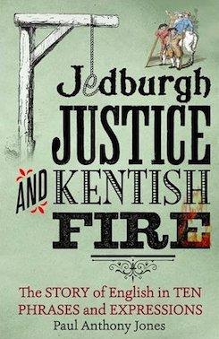 Jedburgh Justice & Kentish Fire