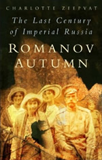 Romanov Autumn: Stories from the last century of Imperial Russia