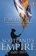 Scotland's Empire, 1600-1815