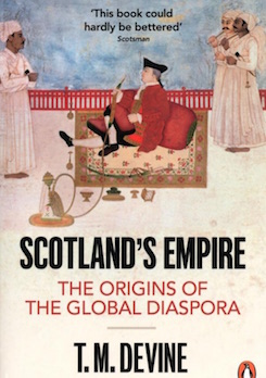 Scotland's Empire: The Origins of the Global Diaspora