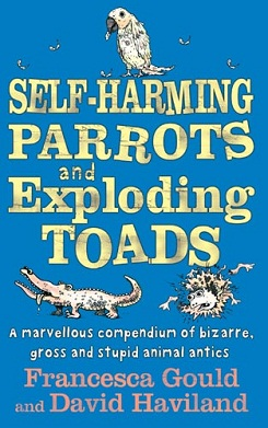 Self-Harming Parrots and Exploading Toads