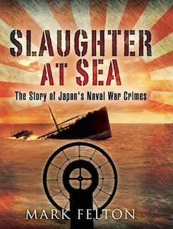Slaughter at Sea: Japan's Naval War Crimes
