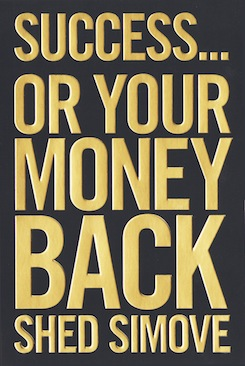 Success…Or Your Money Back!