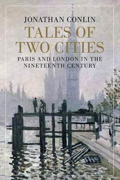 Tales of Two Cities: Paris and London, 1750-1914