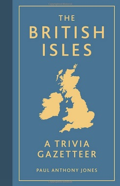 The British Isles: A Trivia Gazetteer