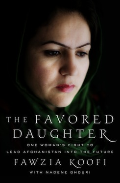 The Favoured Daughter: One Woman's Fight to Lead Afghanistan into the Future