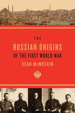 The Russian Origins of the First World War.