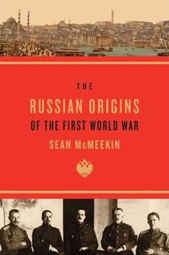 The Russian Origins of the First World War.
