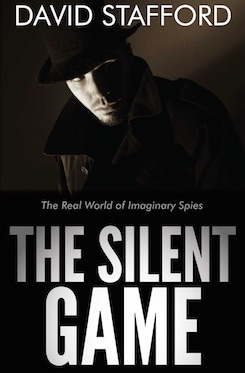 The Silent Game: The Real World of Imaginary Spies