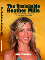 The Unsinkable Heather Mills