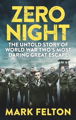Zero Night: The Most Daring Great Escape of World War II